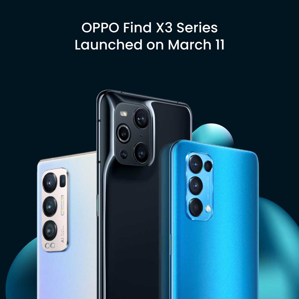 OPPO Find X3 Series Launched on March 11: Here is Everything