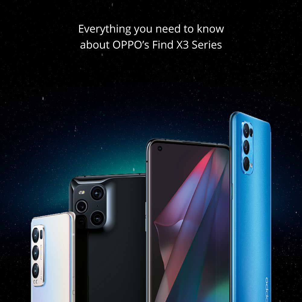 Everything You Need to Know About OPPO's Find X3 Series