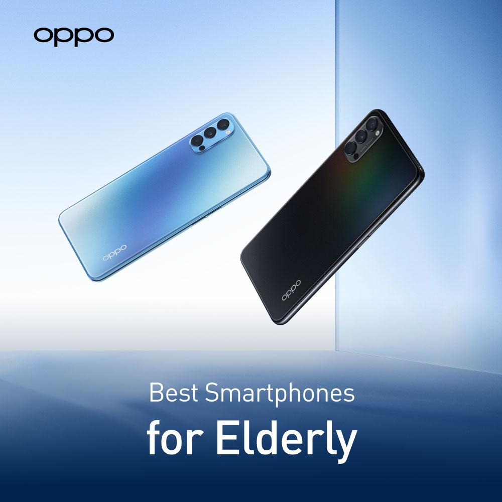 OPPO Best Smartphones For Elderly In UK